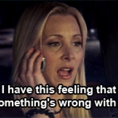 Phoebe Has a Feeling Something Is Wrong With It On Friends_408x408 not sure if fry meme gif